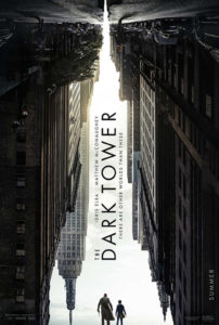 "The Dark Tower ""The Dark Tower"" in theaters this weekend!"