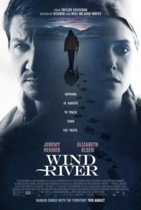 "Don't miss ""Wind River"" in theaters August 4th!"