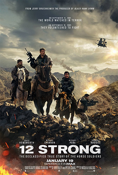 "Don't miss ""12 Strong"" in theaters this weekend!"