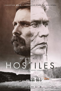 "Don't miss ""Hostiles"" in theaters now!"