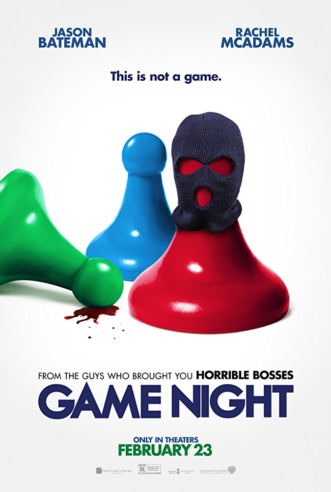 """New Line Cinema's """"Game Night"""" now in theaters."""