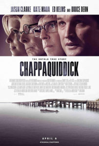 "Don't miss ""Chappaquiddick"" now in theaters!"