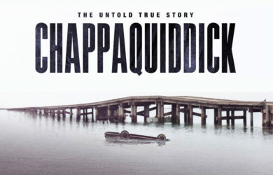 """Don't miss """"Chappaquiddick"""" now in theaters!"""