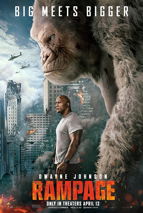 "Don't miss ""RAMPAGE"" in theaters this weekend!"