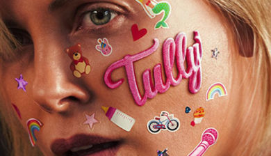 """Tully"" in theaters May 4th"