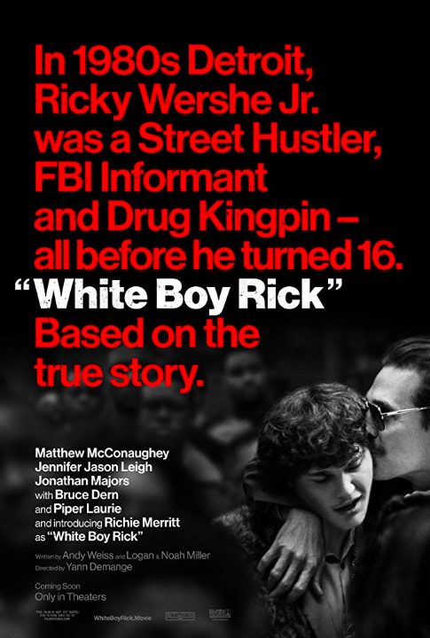 "Don't miss ""White Boy Rick"" in theaters this weekend!"