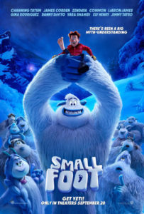 "The animated adventure, ""Smallfoot"" in theaters now!"