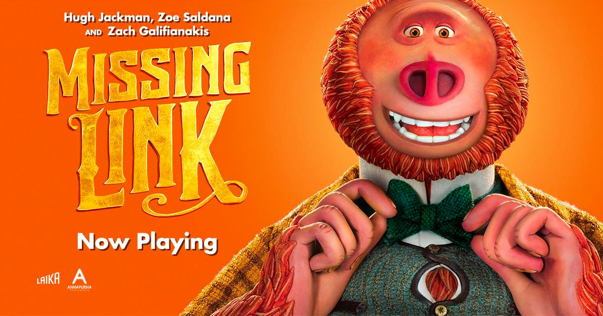 """Missing Link"" hits theaters this weekend!"
