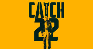 """""""Catch-22"""" premiering on HULU this Friday, May 17th!"""