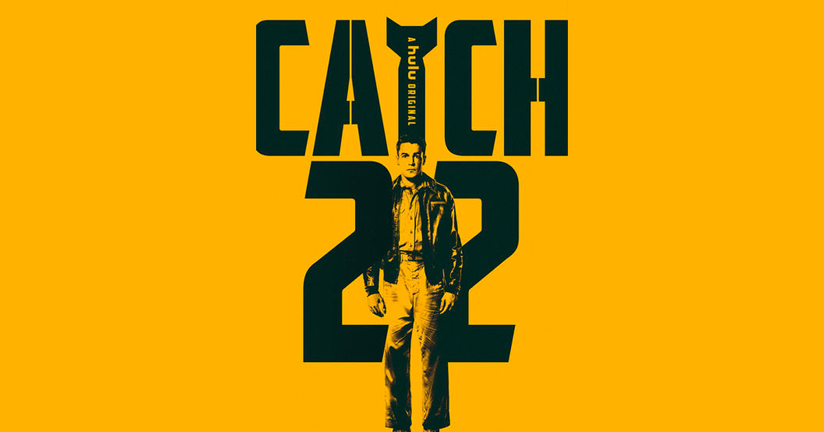 """Catch-22"" premiering on HULU this Friday, May 17th!"