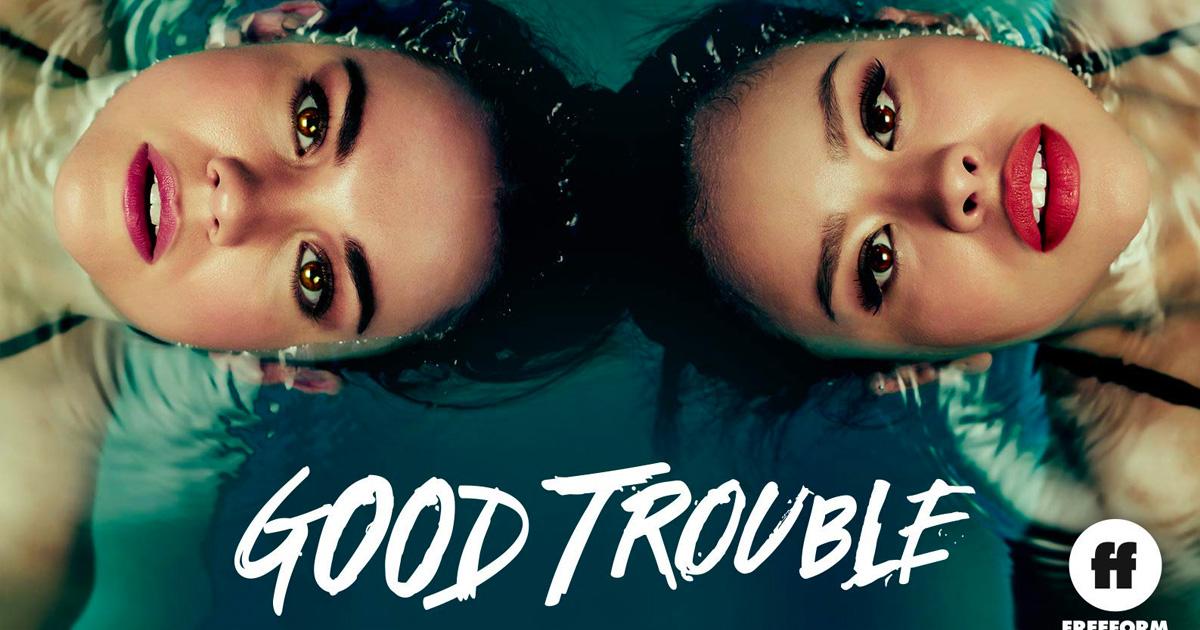 """Season 2 of """"Good Trouble"""" on Freeform 8/7c"""
