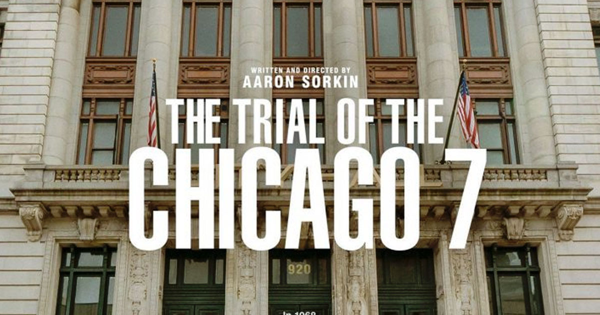 """The Trial Of The Chicago 7"" in select theaters and streaming on Netflix October 16."